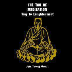 The Tao Of Meditation - Jou, Tsung Hwa (Hardcover)
