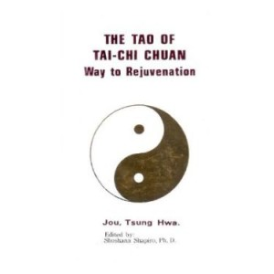 The Dao of Tai Chi Chuan - Jou, Tsung Hwa (Hardcover)